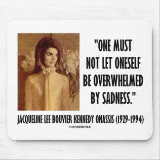 Jackie Kennedy Portrait Not Let Oneself Sadness Mouse Pad