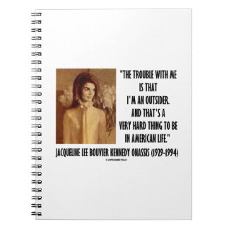 Jackie Kennedy Portrait Trouble With Me Outsider Notebook