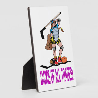 Jackie Of All Trades Plaque