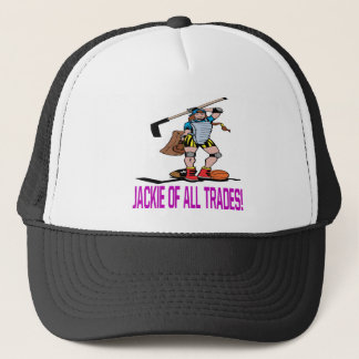 Jackie Of All Trades Trucker Hat
