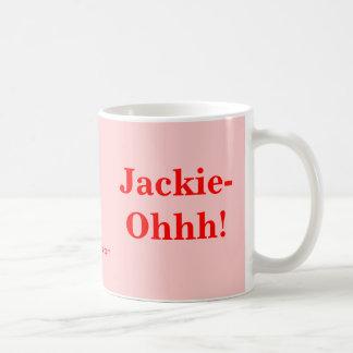 ¡Jackie-Ohhh! Taza Básica Blanca
