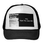 """JackJaw Jimmy, sez,""""Get Yer Jam On"""" Trucker Hat"""