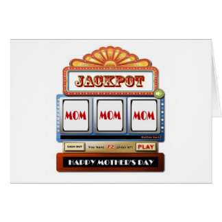JACKPOT MOM MOM MOM Mother's Day Card Slot M