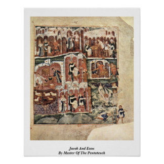 Jacob And Esau By Master Of The Pentateuch Posters