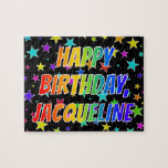 "[ Thumbnail: ""Jacqueline"" First Name, Fun ""Happy Birthday"" Jigsaw Puzzle ]"