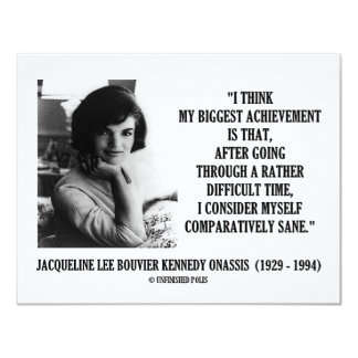 Jacqueline Kennedy Comparatively Sane Quote Card