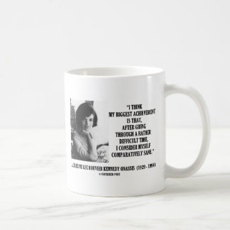 Jacqueline Kennedy Comparatively Sane Quote Coffee Mug