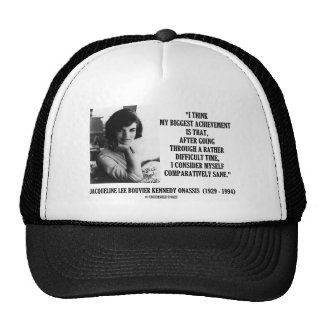 Jacqueline Kennedy Comparatively Sane Quote Mesh Hat