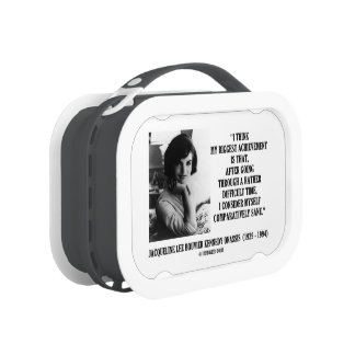 Jacqueline Kennedy Comparatively Sane Quote Yubo Lunchbox