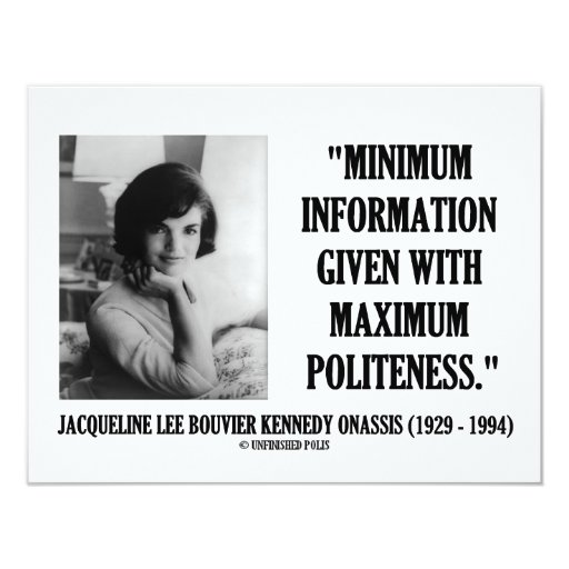 Jacqueline Kennedy Minimum Information Politeness Card