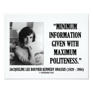 Jacqueline Kennedy Minimum Information Politeness Card