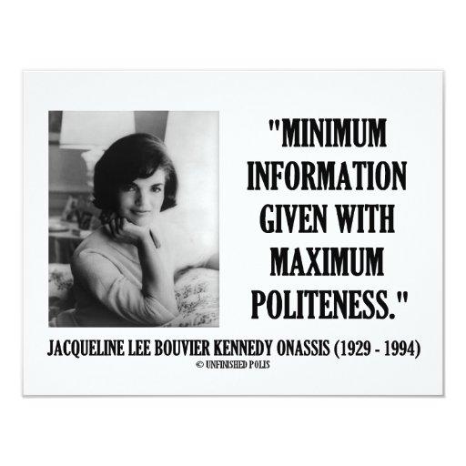 Jacqueline Kennedy Minimum Information Politeness Invites