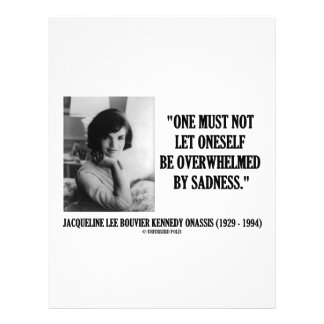 Jacqueline Kennedy Not Be Overwhelmed By Sadness Flyer