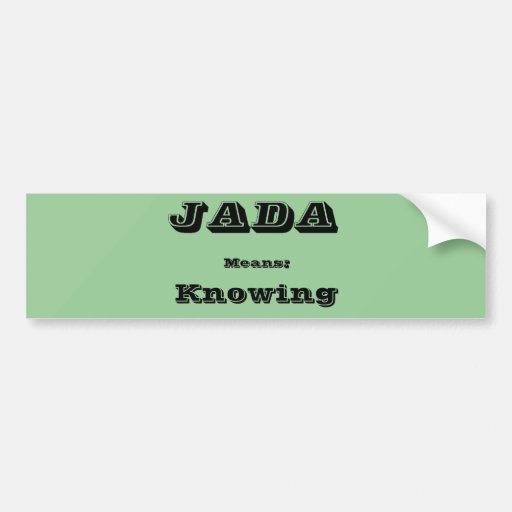 Jada Bumper Sticker