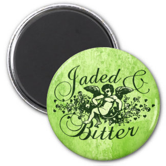 Jaded and Bitter Magnets