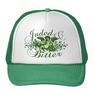 Jaded and Bitter Trucker Hat