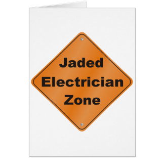 Jaded Electrician Greeting Cards