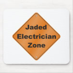 Jaded Electrician Mousepads