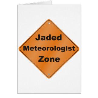 Jaded Meteorologist Greeting Card