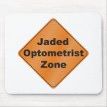 Jaded Optometrist Mouse Pad
