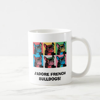J'ADORE FRENCH BULLDOGS! COFFEE MUG