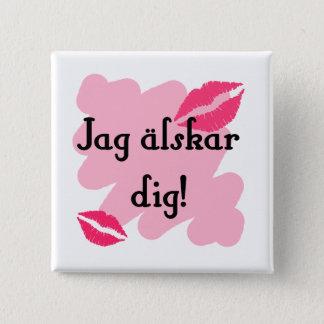 Jag älskar dig - Swedish Button