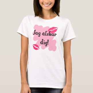 Jag älskar dig - Swedish T-Shirt