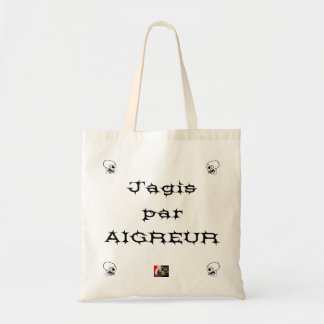 I ACTED BY SOURNESS - Word games - François City Tote Bag