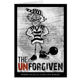 Jailbird Greeting Card:  The Unforgiven