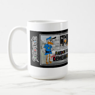 Jailbird mug: Pardon my (Mis) Demeanor Classic White Coffee Mug