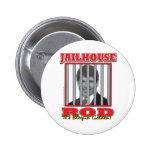 Jailhouse Rod - Rod Blagojavich Button