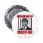 Jailhouse Rod - Rod Blagojavich Buttons