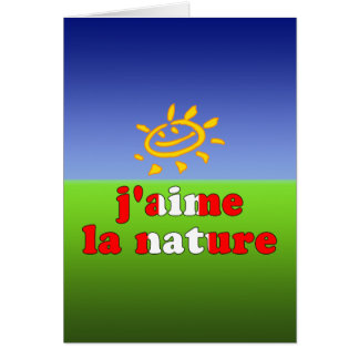 J'aime La Nature I Love Nature in Canadian Card