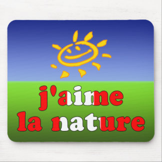 J'aime La Nature I Love Nature in Canadian Mouse Pad