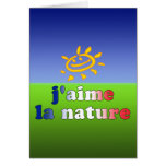 J'aime La Nature I Love Nature in French Stationery Note Card