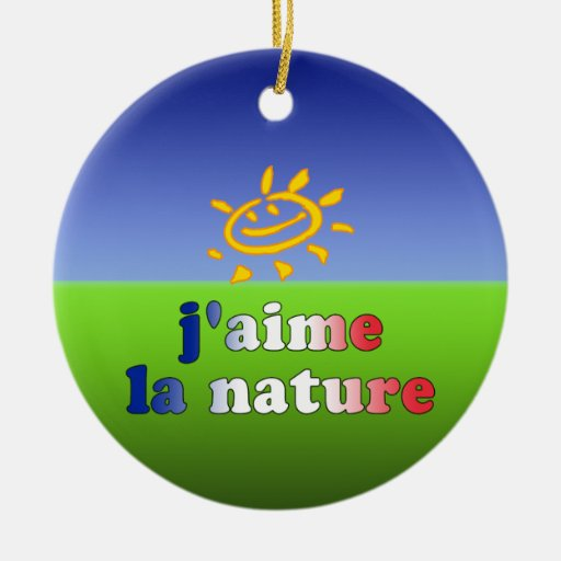 J'aime La Nature I Love Nature in French Double-Sided Ceramic Round Christmas Ornament