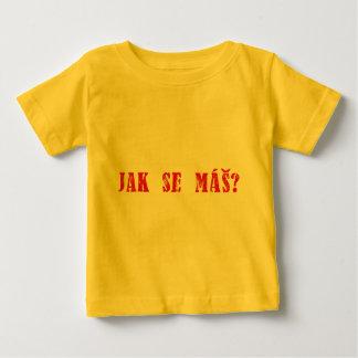 Jak se máš?  Czech Greeting - Jak se mas? Baby T-Shirt
