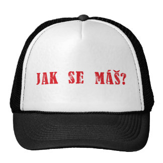 Jak se máš?  Czech Greeting - Jak se mas? Hat