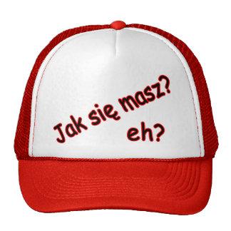 Jak Sie Masz, eh? Angle Trucker Hat