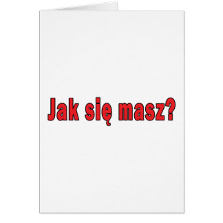 jak sie masz? - How Are You Greeting Card