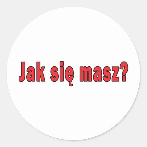 jak sie masz? - How Are You Round Stickers