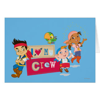 Jake and the Never Land Pirates | I Love My Crew Card