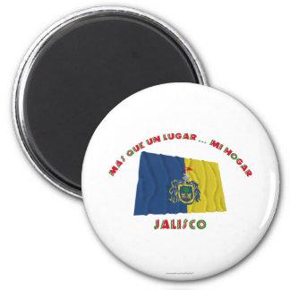 Jalisco - Más Que un Lugar ... Mi Hogar Magnets