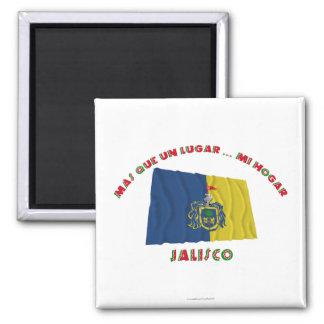 Jalisco - Más Que un Lugar ... Mi Hogar Refrigerator Magnets