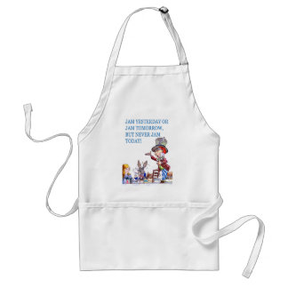 Jam Yesterday or Jam Tomorrow But Never Jam Today! Adult Apron
