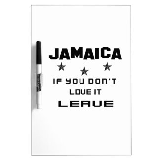Jamaica If you don't love it, Leave Dry-Erase Board