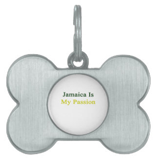 Jamaica Is My Passion Pet ID Tags
