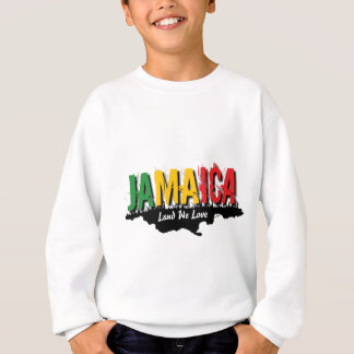 jamaica land we love1.png sweatshirt