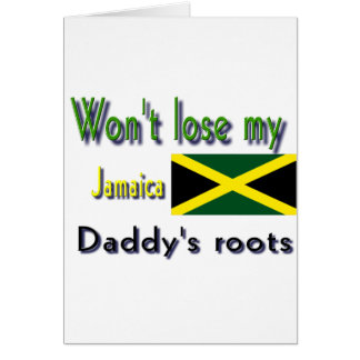 Jamaica my daddy's roots card