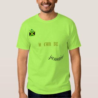 Jamaica U Can Be T Shirt